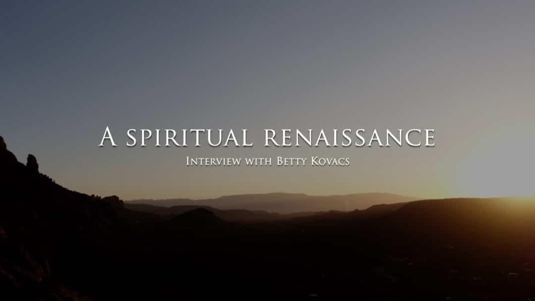 A Spiritual Renaissance
